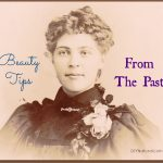 Beauty Tips From the Past