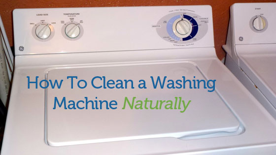 How To Clean Washing Machine Top Loading