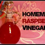 Raspberry Vinegar and Vinaigrette Dressing