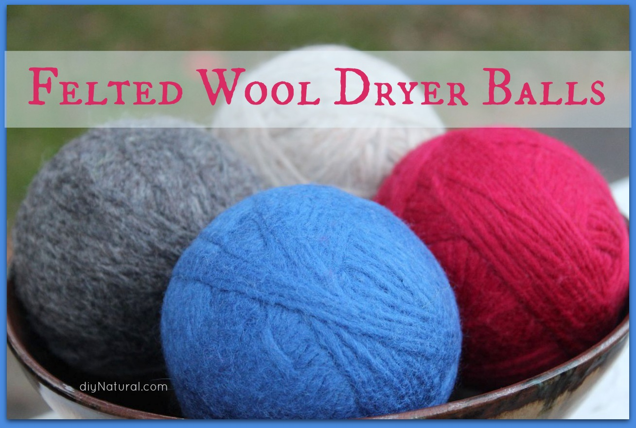 Learn to Make Homemade Felted Wool Dryer Balls
