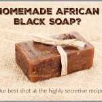 DIY Nutrient Rich Soap: Like African Black Soap