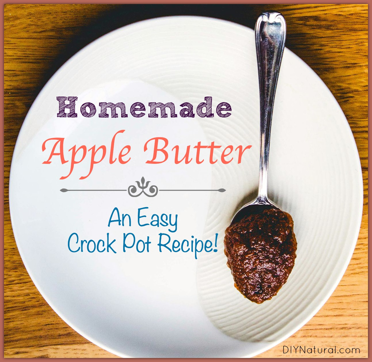 Delicious Apple Butter Recipe for Your Crock Pot