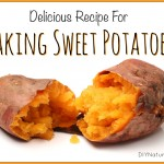 All About Sweet Potatoes & A Delicious Baked Recipe