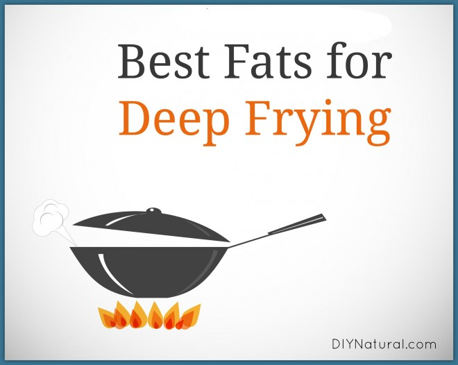 Best Fats for Deep Frying