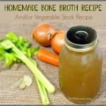 Homemade Bone Broth Recipe (or Vegetable Stock)