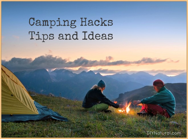 Camping Hacks Tips and Ideas