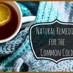 Natural Remedies for Treating the Common Cold