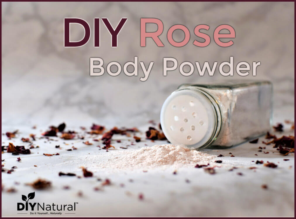 DIY Body Powder Recipe: Natural Rose Body Powder