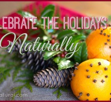 Ideas for Celebrating the Holidays Naturally