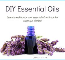 Learn How To Make Your Own Essential Oils