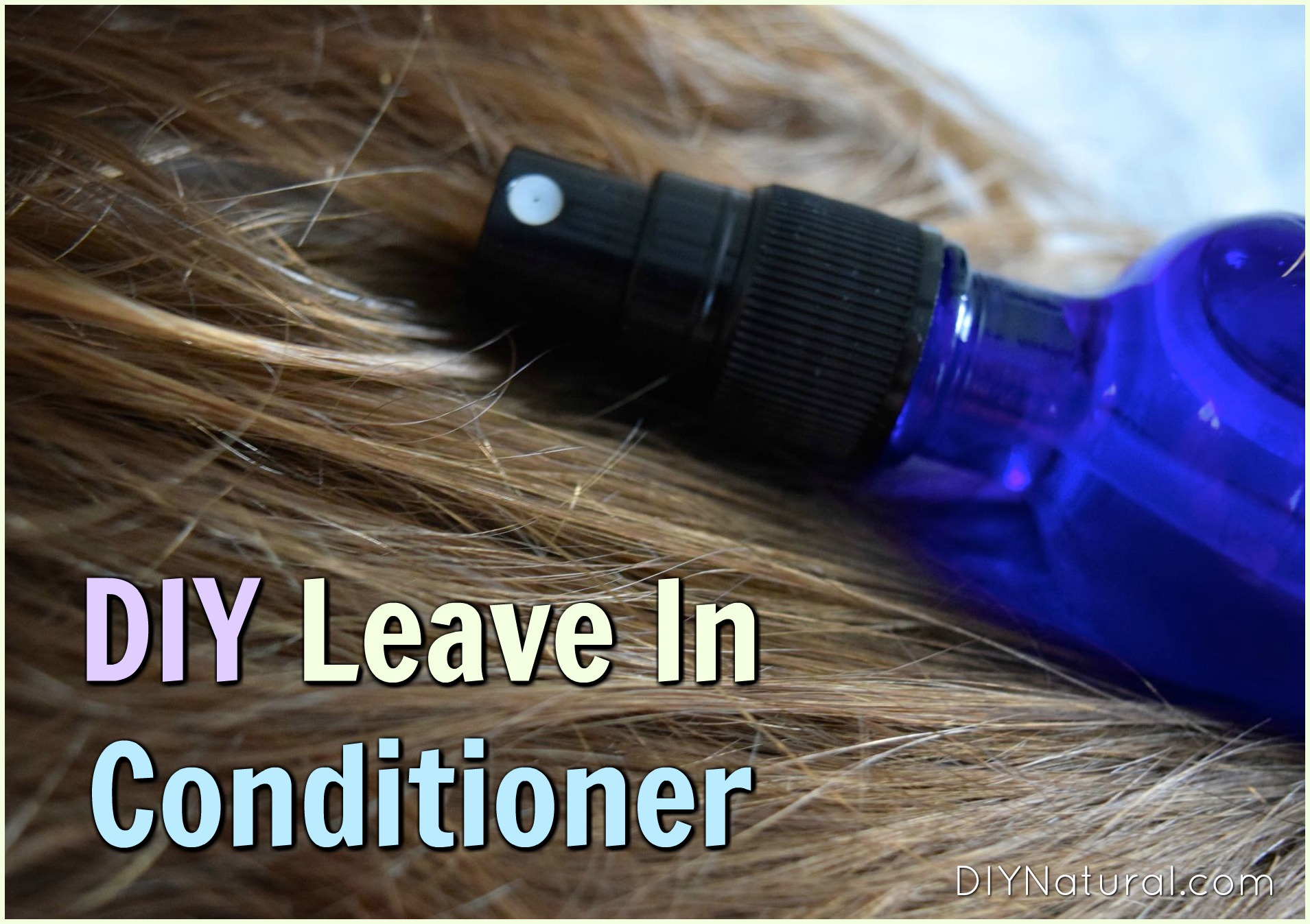 DIY Leave In Conditioner: A Very Simple