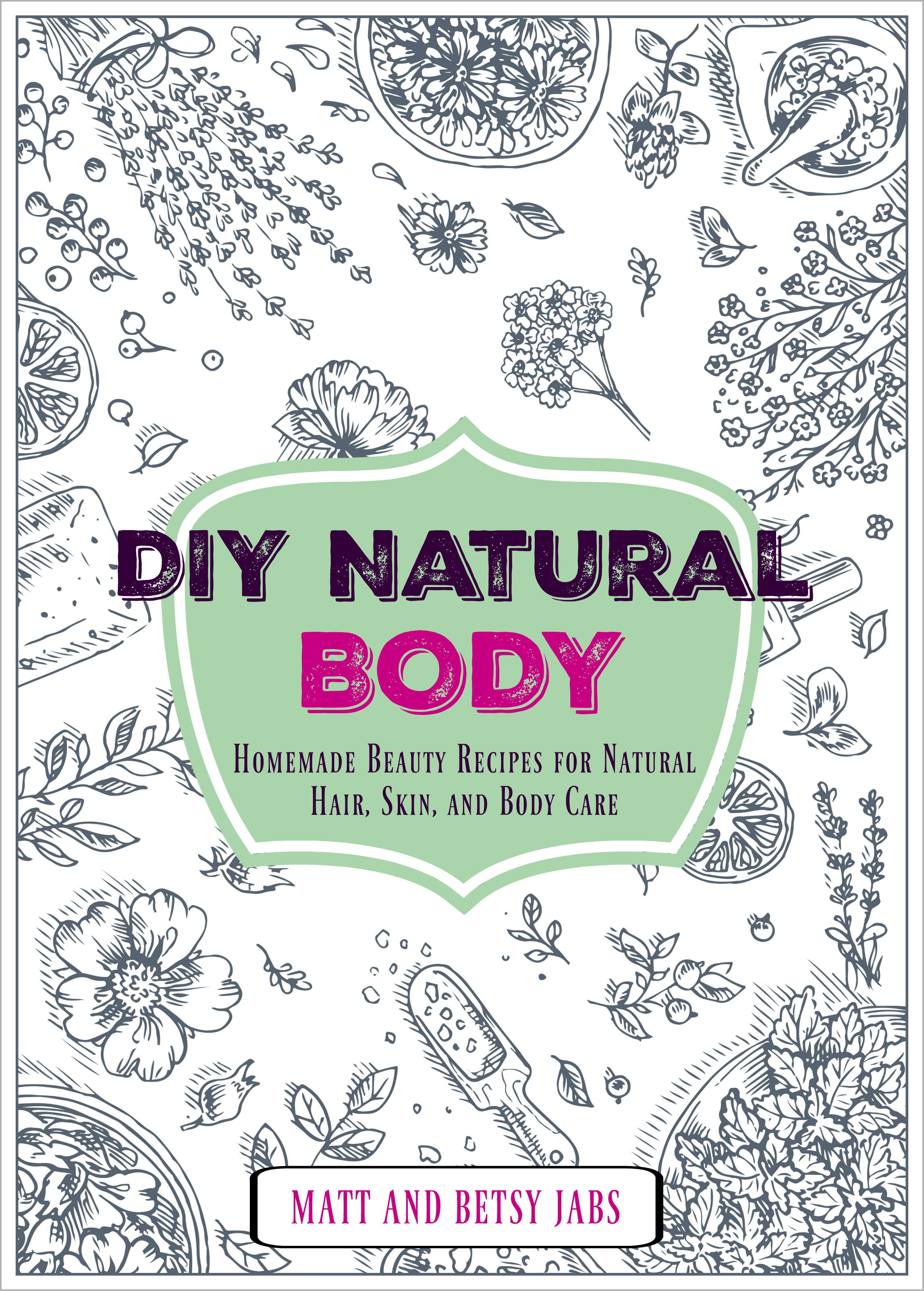 DIY Natural Body