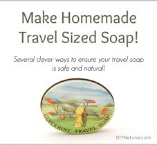 Several Ideas for Making Your Own Travel Soaps