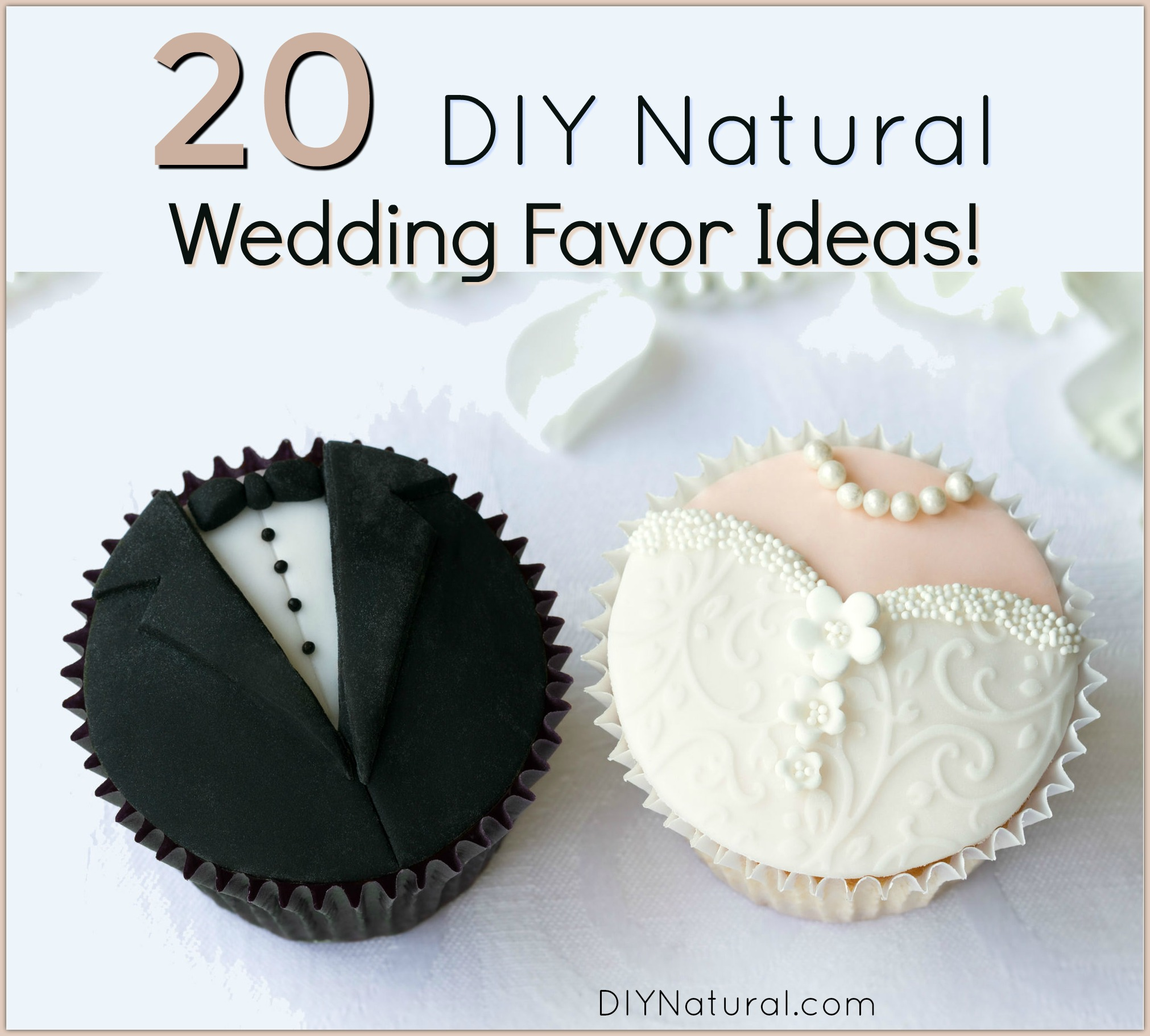 DIY Wedding Favors: 20 Ideas For Amazing Natural Wedding