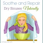 Soothe and Revive Dry Sinuses (Dry Nose) Naturally