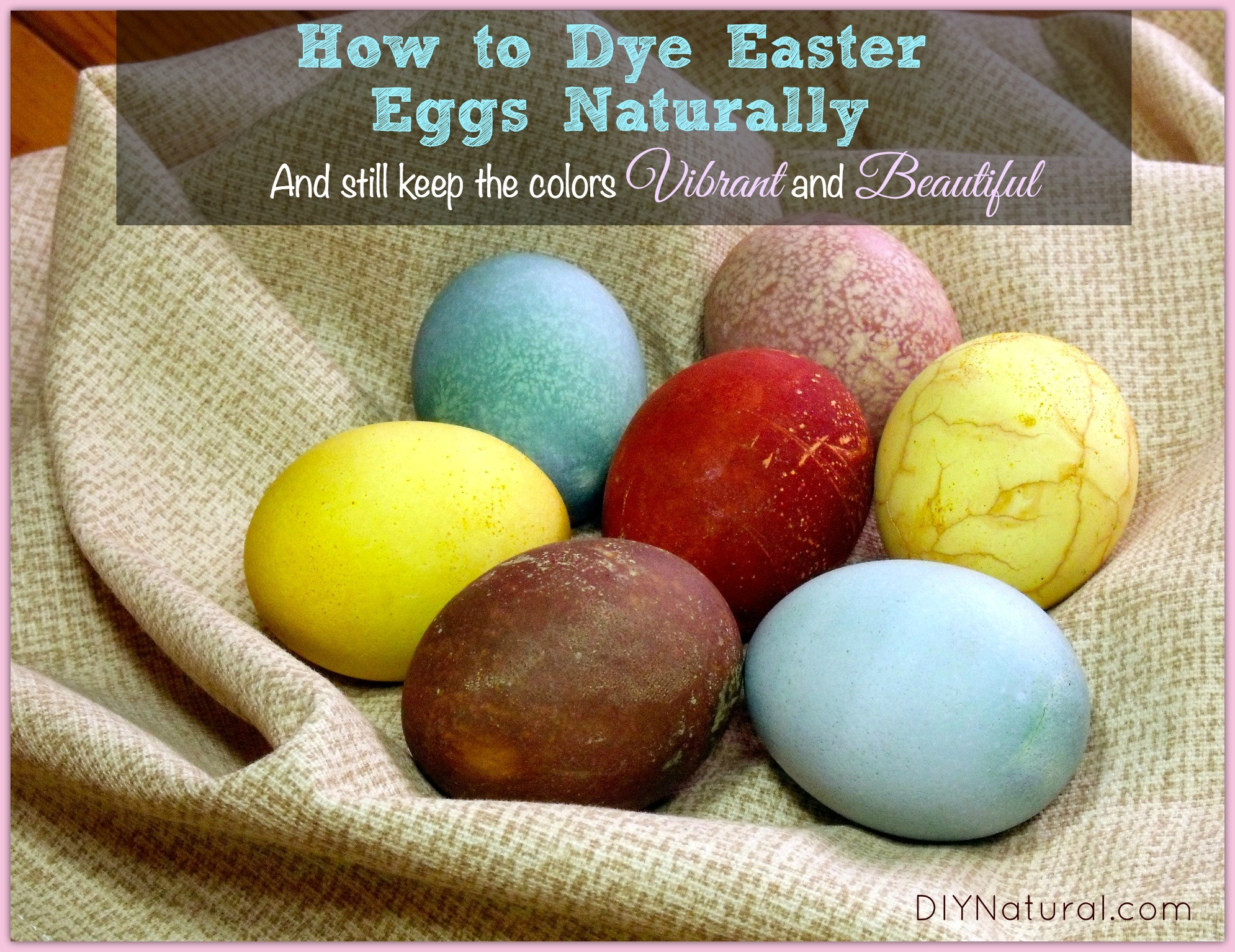 dying easter eggs naturally is an awesome family project