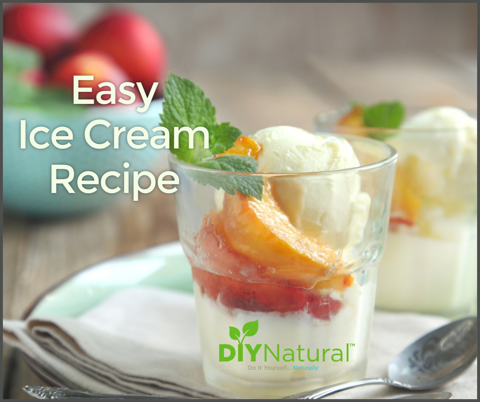 Easy Ice Cream Recipe Without An Ice Cream Maker