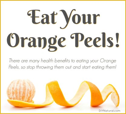 Eating Orange Peel Benefits