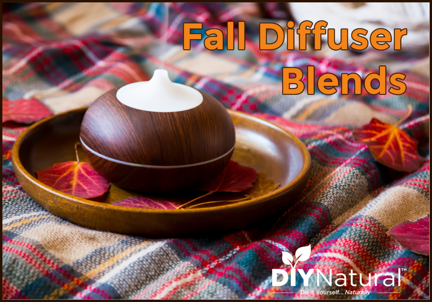 Fall Diffuser Blend: Relaxing Autumn Aromatherapy