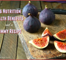 Health Benefits and Nutrition of Figs & a Fig Recipe