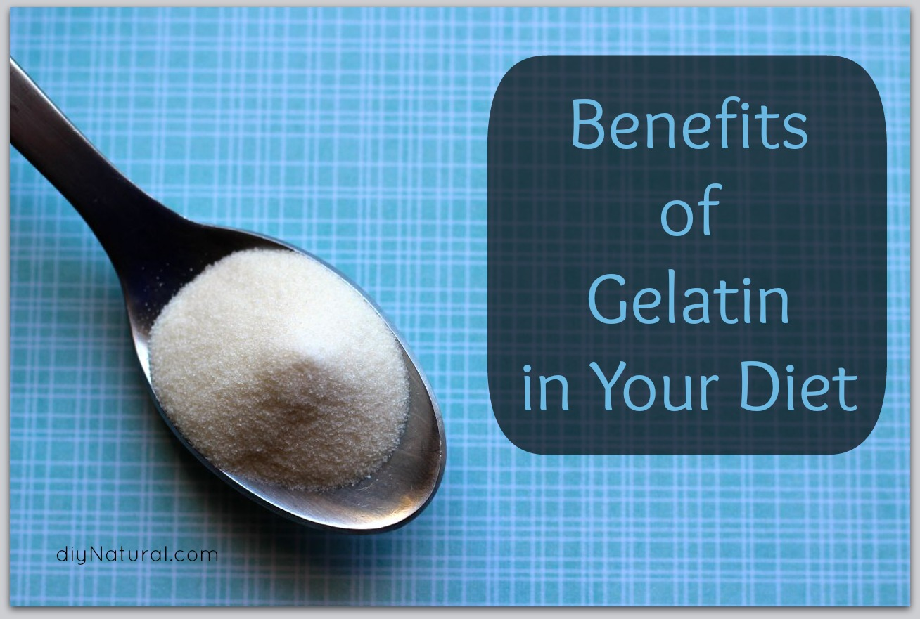 Benefits of Gelatin in Your Diet