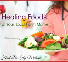 Foods as Medicine Found at Your Local Farm Market