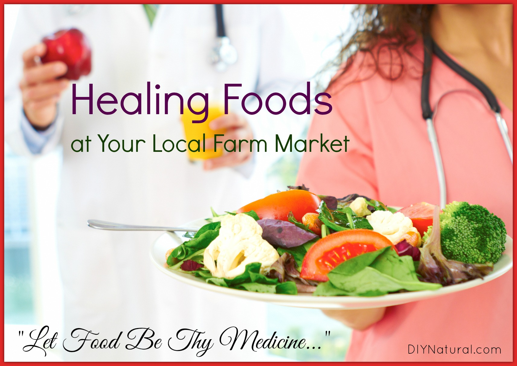 Healing foods as medicine at your farmer 39 s market for Cuisine for healing
