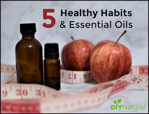 Healthy Habits and Essential Oils