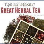 Three Tips for Your Best Cup of Herbal Tea