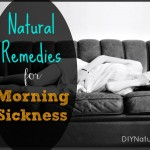 Natural Home Remedies for Morning Sickness