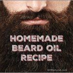 Homemade Beard Oil Recipe