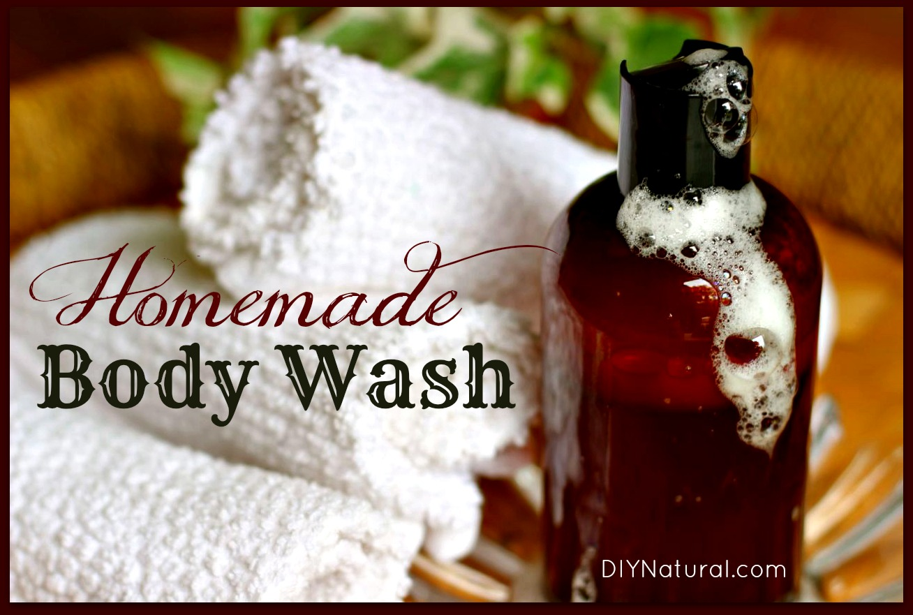 How To Make Natural Body Wash Recipes