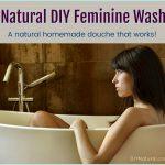 Homemade Douche DIY Feminine Wash Natural