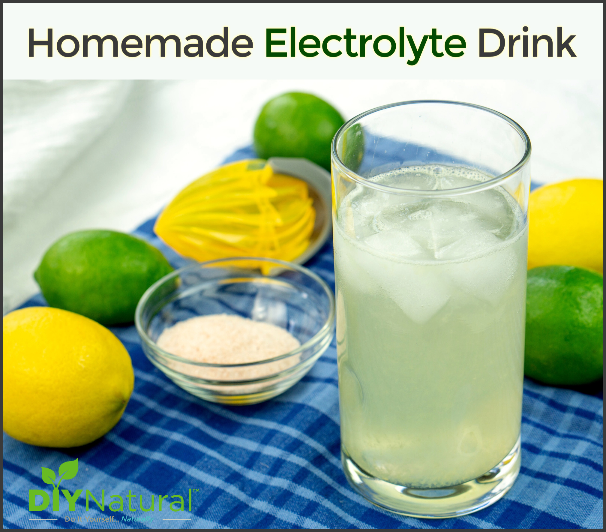 A Healthy and Natural Homemade Electrolyte Drink