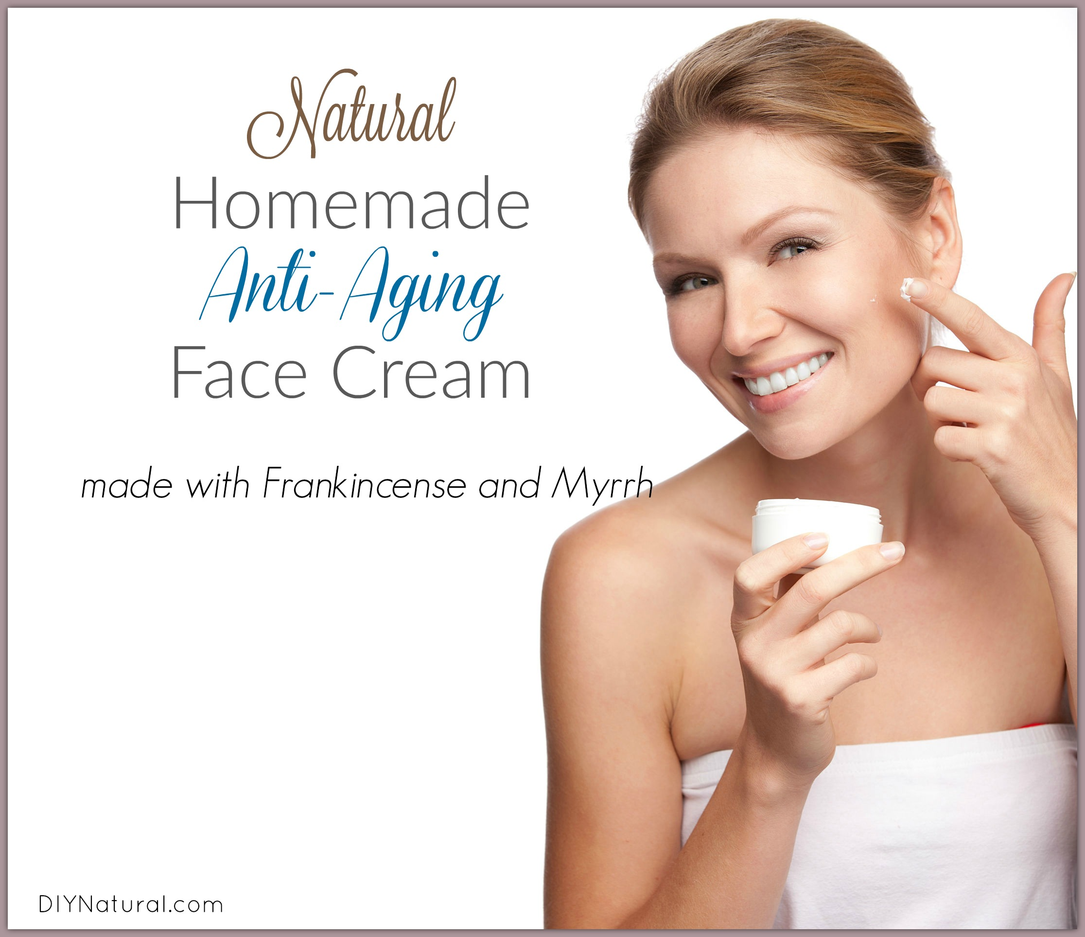 homemade face moisturizer and natural wrinkle cream