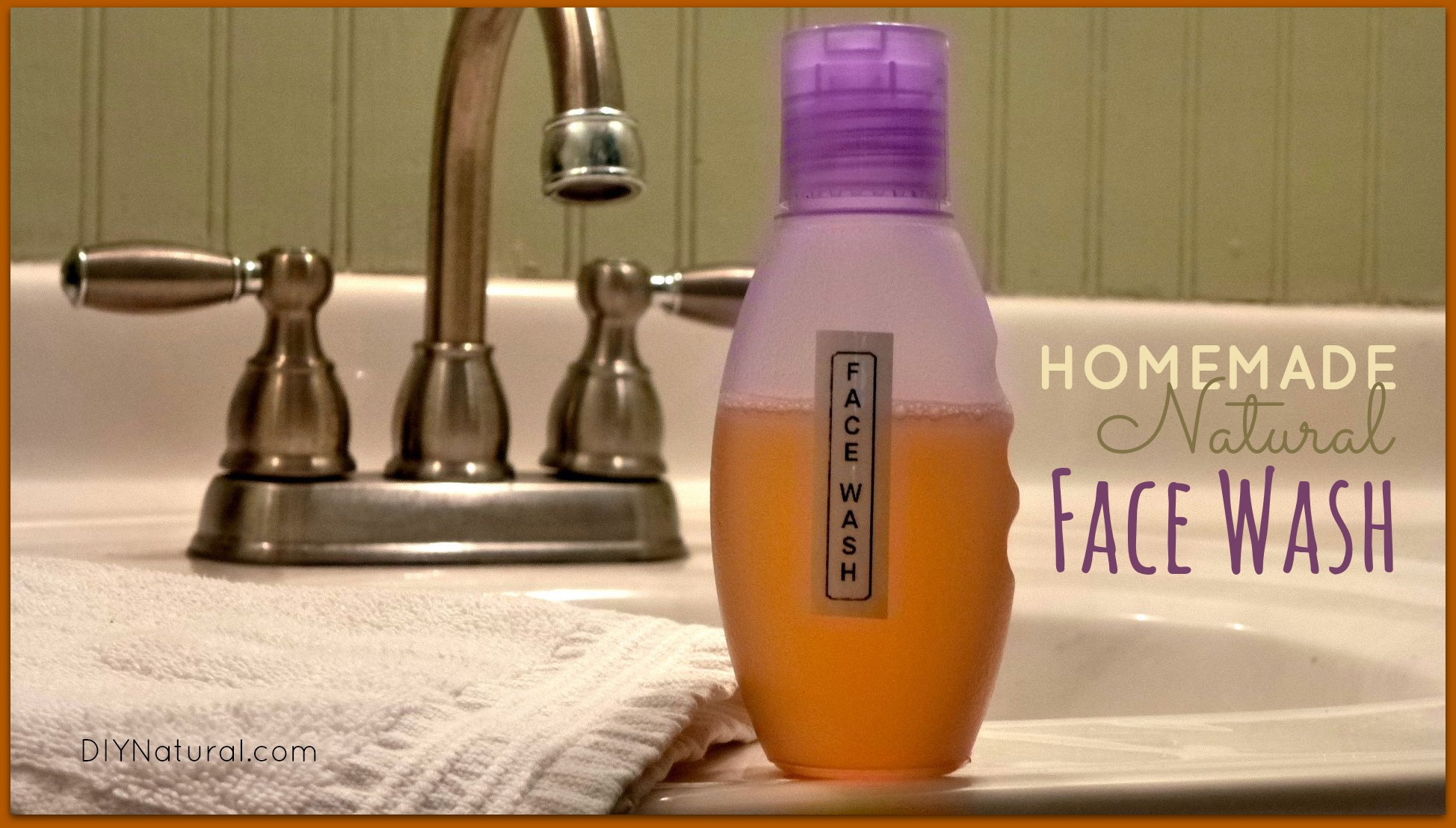 Homemade Face Wash DIY