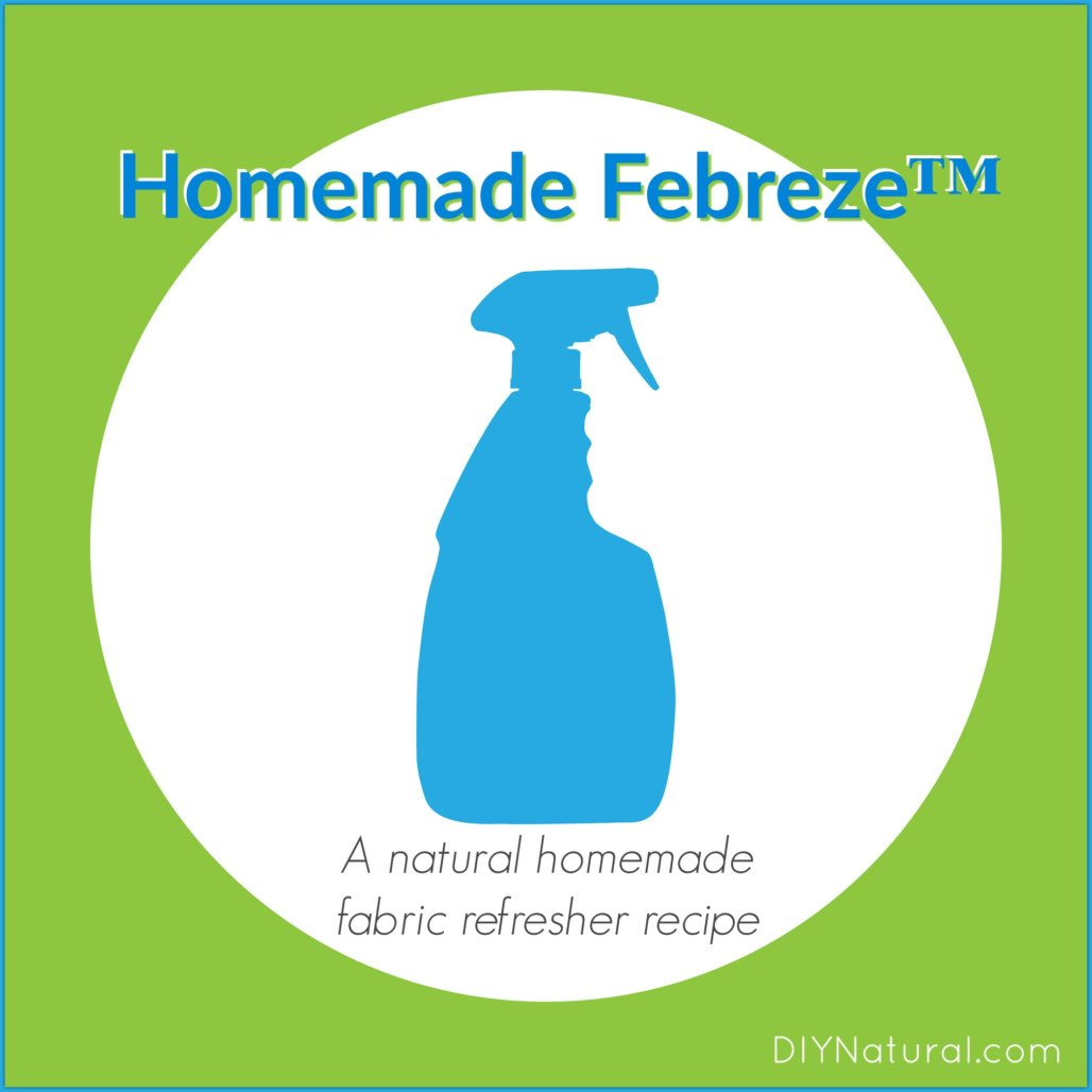 Homemade Febreze™: A Homemade Fabric