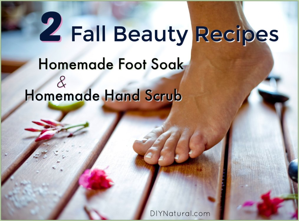 Homemade Foot Soak Homemade Hand Scrub