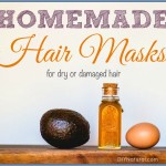 Homemade Hair Masks for Dry or Damaged Hair