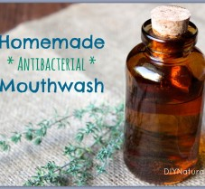 How To Make Natural and Antibacterial Mouthwash