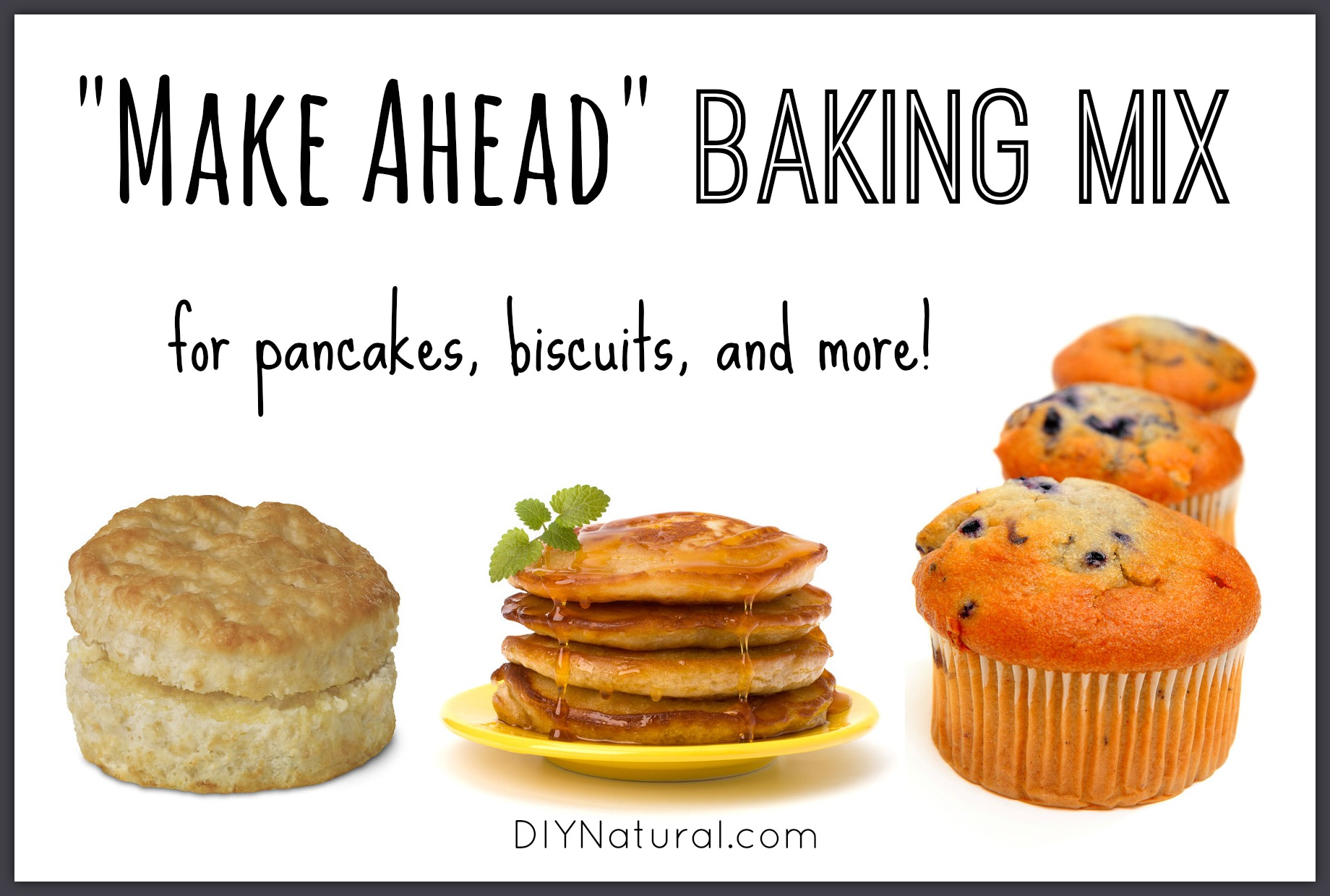Pancake mix and other make ahead baking mixes homemade pancake mix and other make ahead baking mixes ccuart Gallery