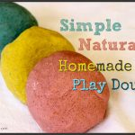 Simple All-Natural Homemade Play Dough Recipe