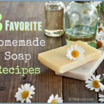 3 of Our Favorite Natural Homemade Soap Recipes