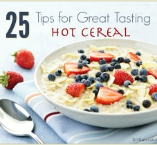 25 Tips For Great Tasting Hot Cereal