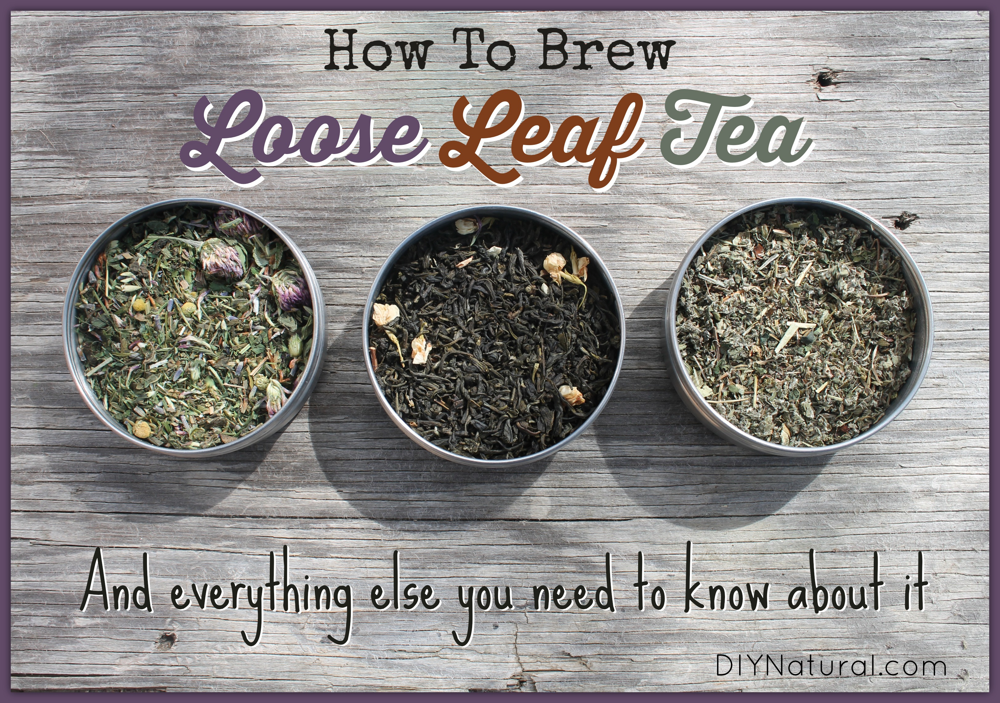 How To Brew Loose Leaf Tea And Everything You Need To Know