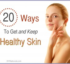 Natural Ways to Get and Keep Clear, Healthy Skin