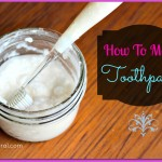 Making Natural Toothpaste is Easy and Fun