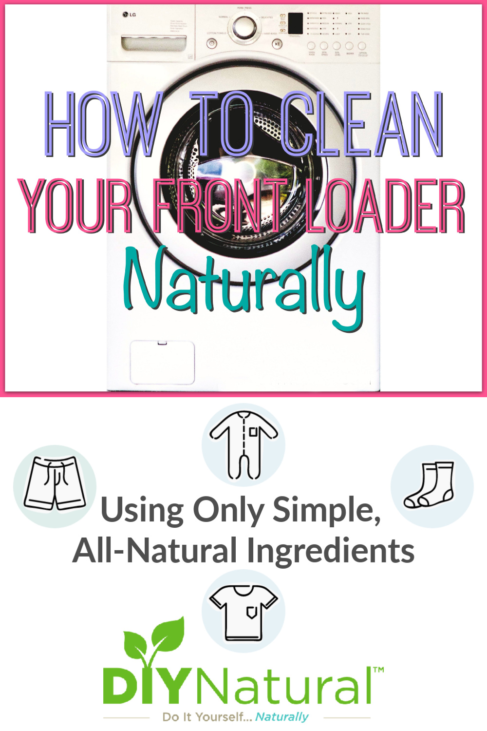 How to Clean Front Load Washer: Clean Your Washing Machine