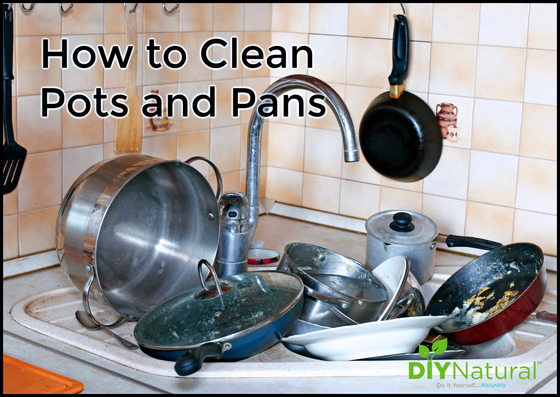 How To Clean Built Up Gunk On Your Pots and Pans