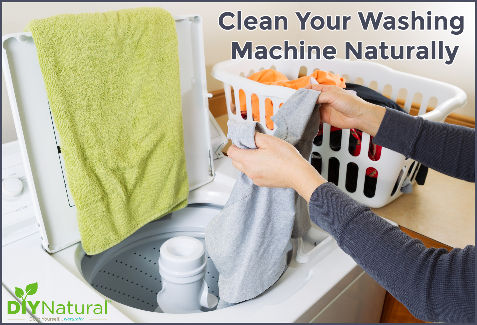 How To Clean Washing Machine Naturally A Top Loading Washer